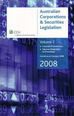 Australian Corporations and Securities Legislation 2008: v. 2
