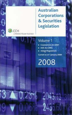 Australian Corporations and Securities Legislation 2008: v. 1 and 2