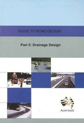 AGRD05/08 - Guide to Road Design Part 5