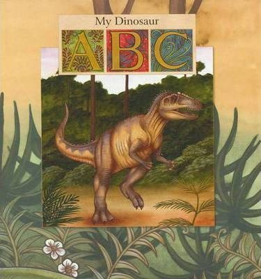 My Dinosaur ABC Board Book