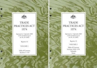 Trade Practices Act 1974 Reprint No 12, 01/09/2009