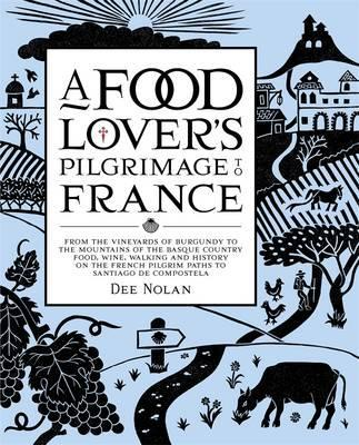 A Food Lover's Pilgrimage To France Cover Image