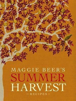 Maggie Beer's Summer Harvest Recipes Cover Image