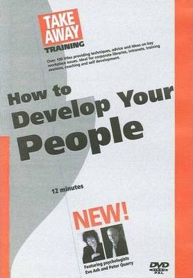 How to Develop Your People