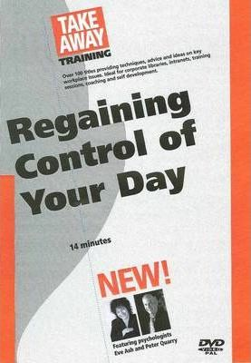 Regaining Control of Your Day