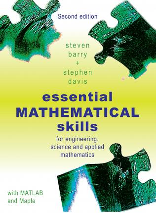 Essential Mathematical Skills : For Engineering, Science and Applied Mathematics