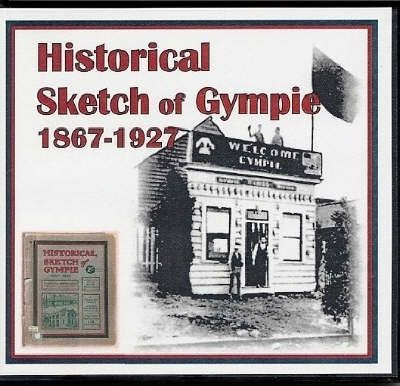 Historical Sketch of Gympie 1867-1927