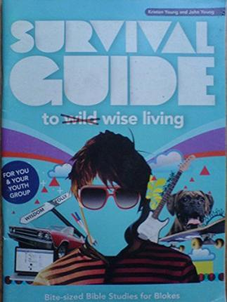 Survival Guide to Wild Wise Living