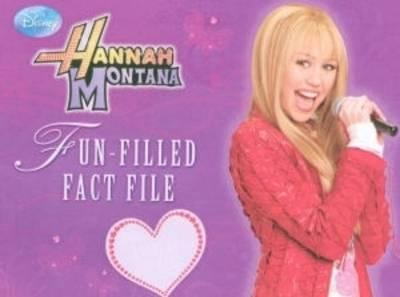 Hannah Montana Fun Filled Fact File