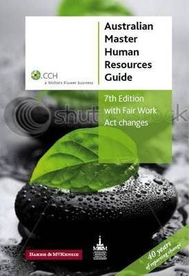 Australian Master Human Resources Guide 7th Edition [CCH Product Code