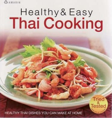 Healthy & Easy Thai Cooking
