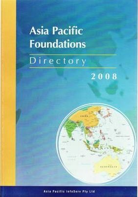 Directory of Asia Pacific Foundations 2008