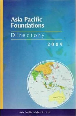 Directory of Asia Pacific Foundations 2009