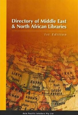 Directory of Middle East and North African Libraries 2009/ 2010