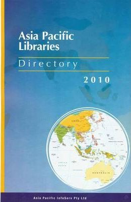 Directory of Asia Pacific Libraries 2010