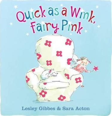 Quick as a Wink, Fairy Pink
