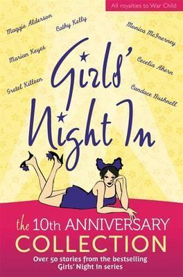 Girls' Night In: The 10Th Anniversary Collection