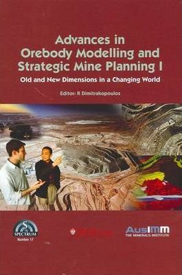 Advances in Orebody Modelling and Straight Mine Planning 1