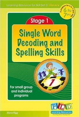 Stage 1, Single Word Decoding and Spelling Skills
