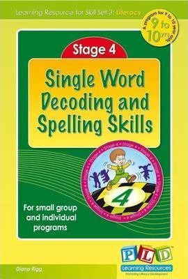 Stage 4, Single Word Decoding and Spelling Skills