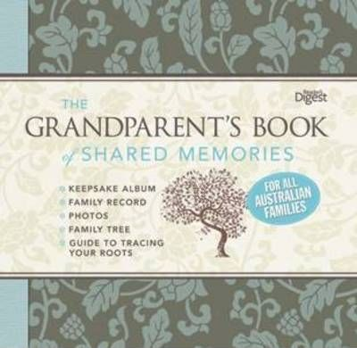The Grandparent's Book of Shared Memories