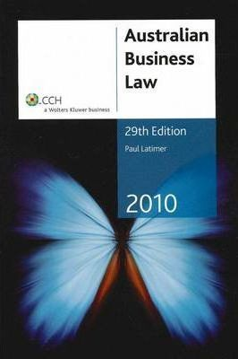 Australian Business Law 2010 and First Principles of Business Law 2010 Pack