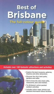 Best of Brisbane: The full-colour guide