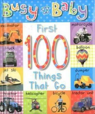 Pd Brd Bk First 100 Things That Go