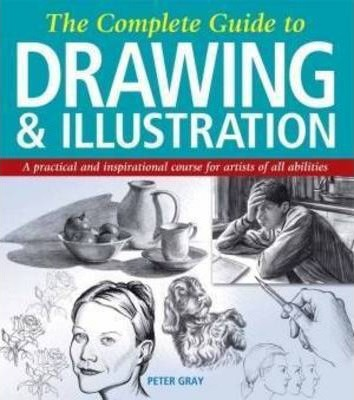Complete Guide to Drawing and Illustration