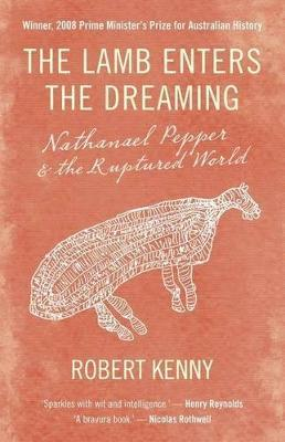 The Lamb Enters the Dreaming: Nathanael Pepper and the Ruptured World Cover Image