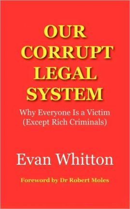 Our Corrupt Legal System