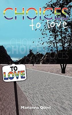 Choices to Love
