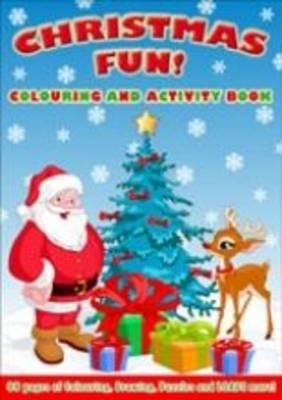 Christmas Fun! Colouring and Activity Book