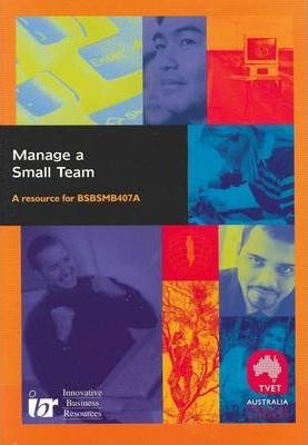 Manage a Small Team