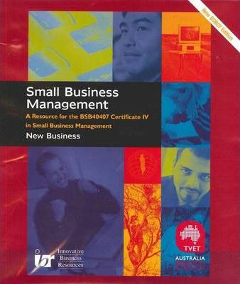 Learner Resource for Certificate IV in Small Business Management - BSB40407 - New Business