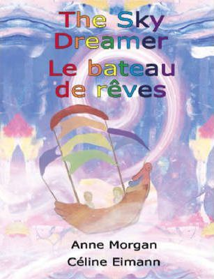 The Sky Dreamer / Le Bateau De Reves