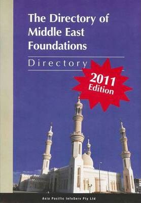Directory of Middle East Foundations, 2011 [API 00024]