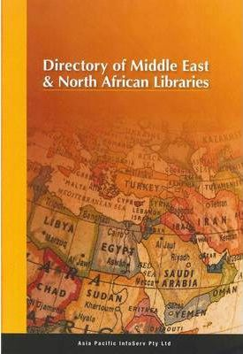 Directory of Middle East and North African Libraries 2011