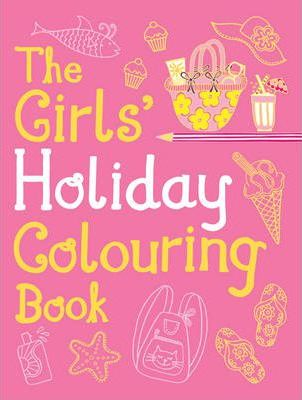 Girls' Holiday Colouring Book