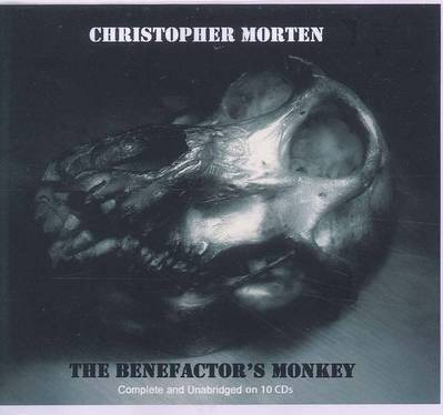 The Benefactor's Monkey [10 CD, Min 760]