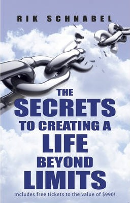 Secrets to Creating a Life Beyond Limits Cover Image