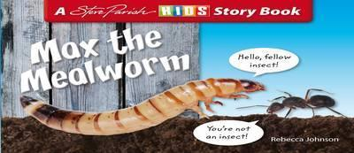 Max the Mealworm