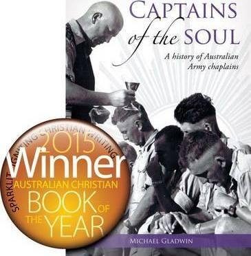 Captains of the Soul : A History of Australian Armu Chaplains