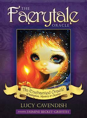 The Faerytale Oracle : An Enchanted Oracle of Initiation, Mystery & Destiny