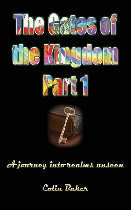 The Gates of the Kingdom Part 1
