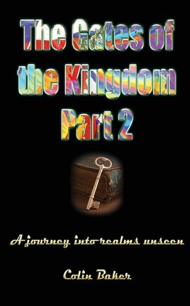 The Gates of the Kingdom Part 2