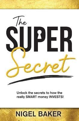 The Super Secret
