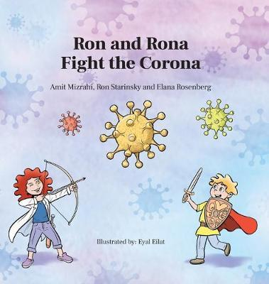 Ron and Rona Fight the Corona