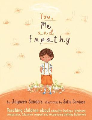 You, Me and Empathy - Jayneen Sanders, Sofia Cardoso