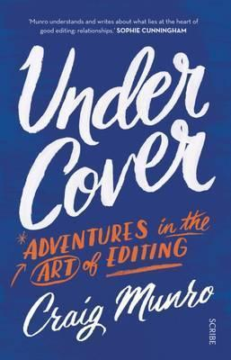 Under Cover: adventures in the art of editing Cover Image